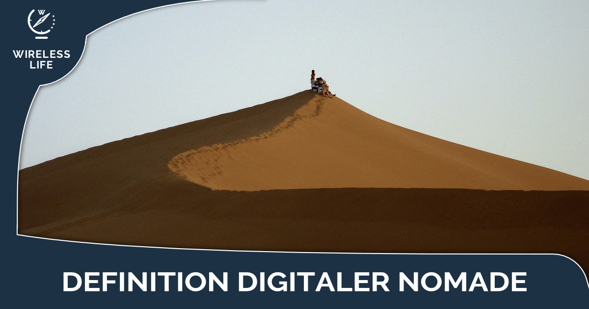 Digitaler Nomade Definition